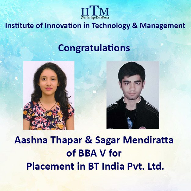 Aashna Thapar & Sagar Mendiratta IITM BBA V Company Placements BT India 2017