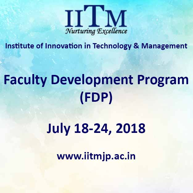 Faculty Development Program FDP IITM Janakpuri New Delhi GGSIPU www.iitmjp.ac.in