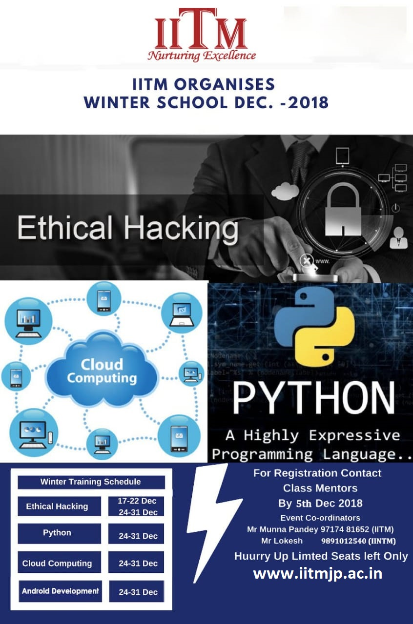 Winter Training on Ethical Hacking, Python, Cloud Computing and Android Development at IITM Janakpuri Delhi Best College Top Institute GGSIPU www.iitmjp.ac.in